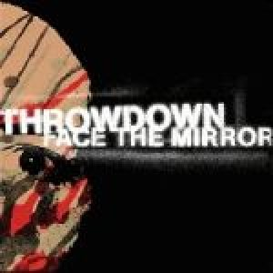 Throwdown - Face the Mirror cover art