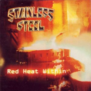 Stainless Steel - Red Heat Within cover art