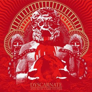 Dyscarnate - And So It Came to Pass cover art