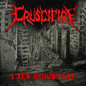 Cruscifire - A New Bloody Day cover art