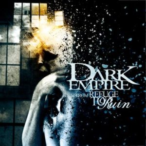 Dark Empire - From Refuge to Ruin cover art