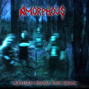 Amorphous - Return from the Dead cover art