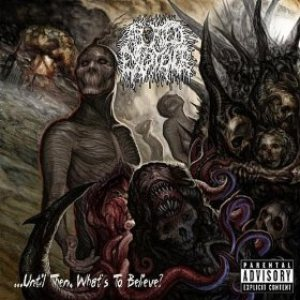 Aborted Existence - Until Then, What's to Believe? cover art