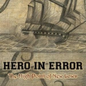 Hero In Error - The High Point of New Lows cover art