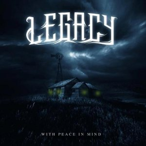 Legacy - With Peace in Mind cover art