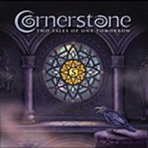 Cornerstone - Two Tales of One Tomorrow cover art
