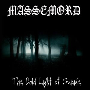 Massemord - The Cold Light of Suicide cover art