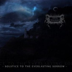 Dark Paranoia - Solstice to the Everlasting Sorrow cover art