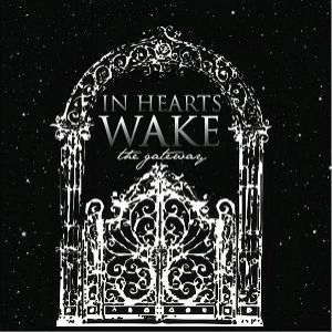 In Hearts Wake - The Gateway cover art