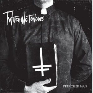 Twitching Tongues - Preacher Man cover art
