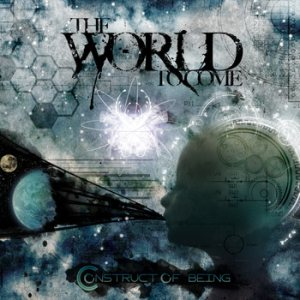 The World to Come - Construct of Being cover art