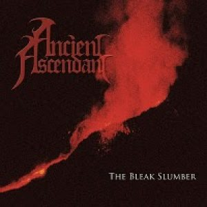 Ancient Ascendant - The Bleak Slumber cover art