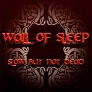 Wall Of Sleep - Slow, But Not Dead cover art