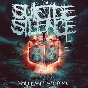 Suicide Silence - You Can't Stop Me cover art