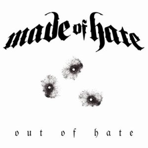 Made of Hate - Out of Hate cover art