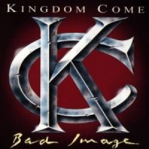 Kingdom Come - Bad Image cover art