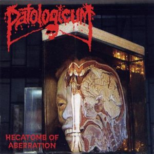 Patologicum - Hecatomb of Aberration cover art