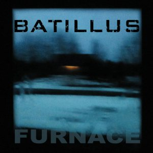 Batillus - Furnace cover art