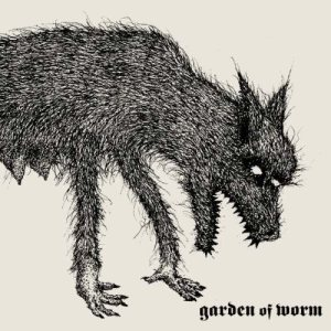 Garden of Worm - Garden of Worm cover art