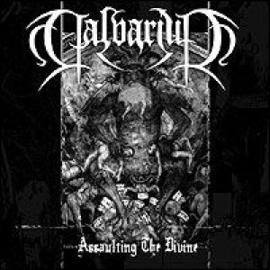Calvarium - Assaulting the Divine cover art