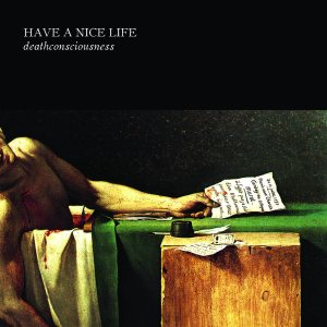 Have a Nice Life - Deathconsciousness cover art