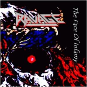 Ravage - The Face of Infamy cover art