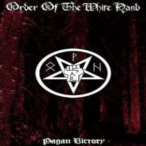 Order of the White Hand - Pagan Victory cover art