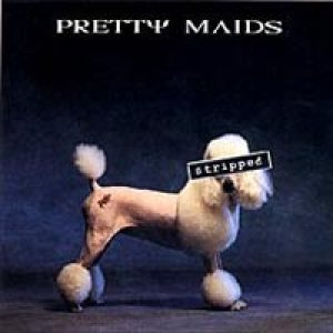 Pretty Maids - Stripped cover art