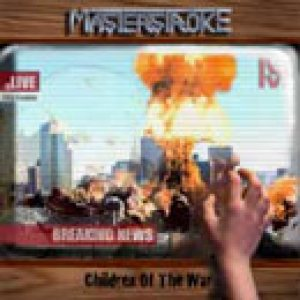 Masterstroke - Children of the War cover art