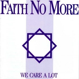 Faith No More - We Care a Lot cover art