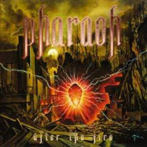 Pharaoh - After the Fire cover art