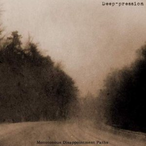 Deep-pression - Monotonous Disappointment paths cover art