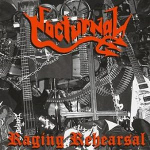 Nocturnal - Raging Rehearsal cover art