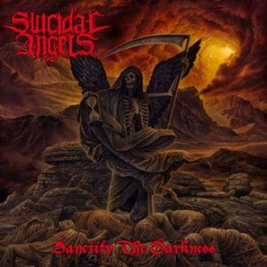 Suicidal Angels - Sanctify the Darkness cover art