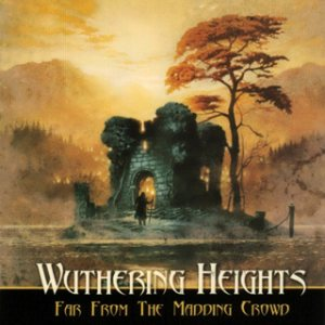 Wuthering Heights - Far From the Madding Crowd cover art