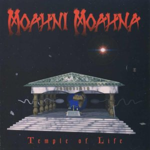 Moahni Moahna - Temple of Life cover art