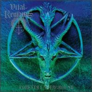 Vital Remains - Forever Underground cover art
