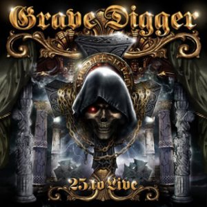 Grave Digger - 25 to Live cover art