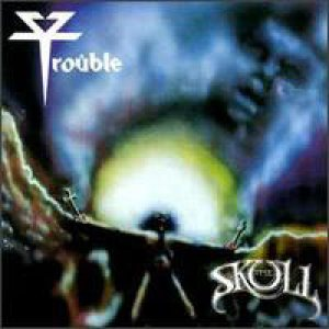 Trouble - The Skull cover art
