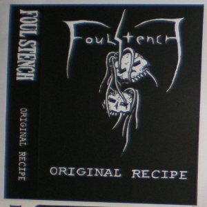 Foul Stench - Original Recipe cover art