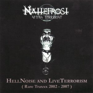 Nattefrost - Hell Noise and Live Terrorism cover art
