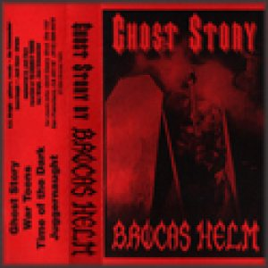 Brocas Helm - Ghost Story cover art
