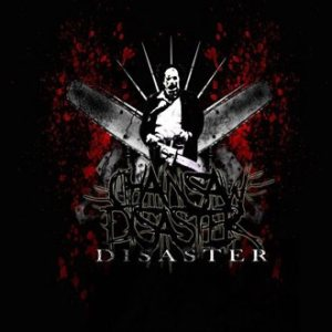 Chainsaw Disaster - Disaster cover art