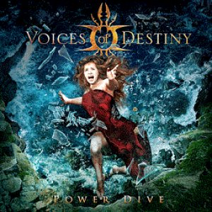 Voices of Destiny - Power Dive cover art