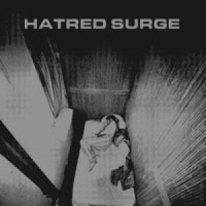 Hatred Surge - Isolated Human E.P. cover art