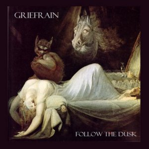 Griefrain - Follow the Dusk cover art