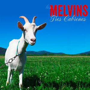 Melvins - Tres Cabrones cover art