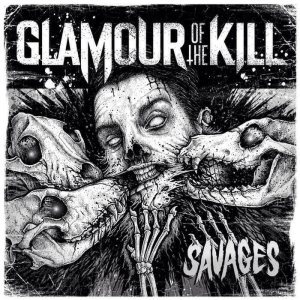 Glamour of the Kill - Savages cover art