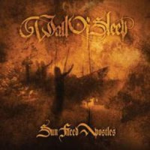 Wall Of Sleep - Sun Faced Apostles cover art