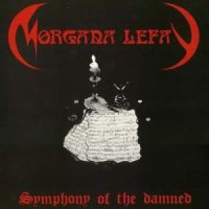 Morgana Lefay - Symphony of the Damned cover art